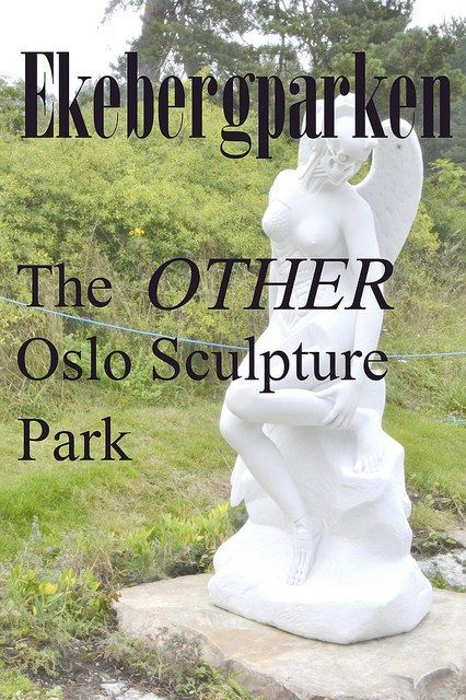Ekebergparken is a quiet, other-worldy, and whacky alternative to the popular Vigeland Park.