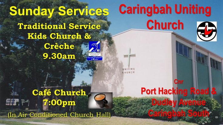 SERVICES - Caringbah Uniting Church Seeking to Serve Christ