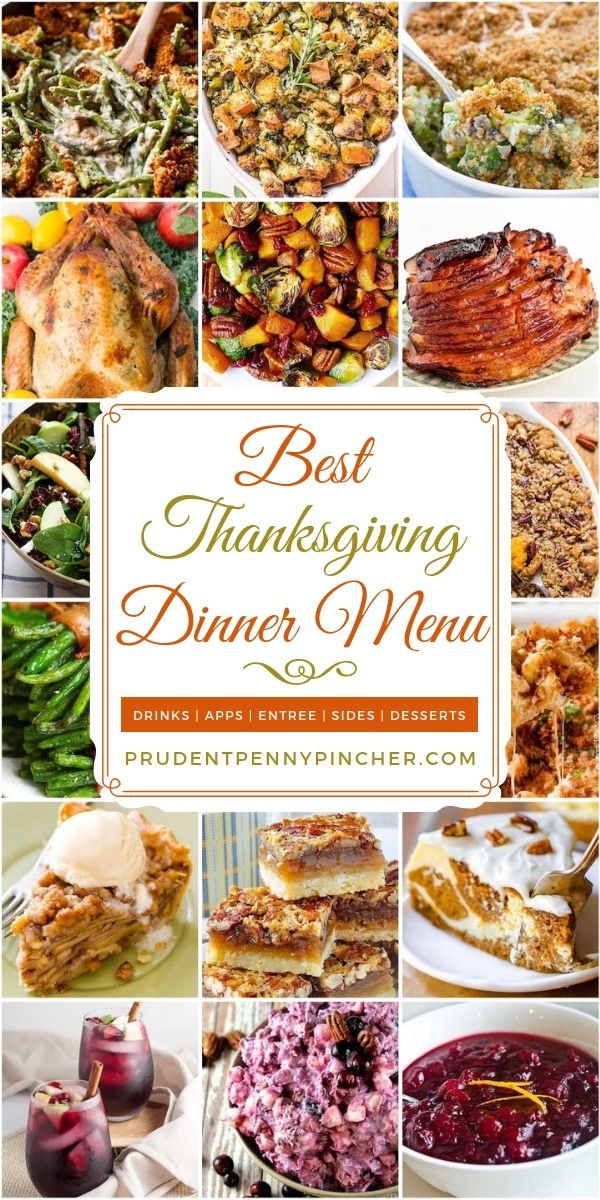 Best Thanksgiving Dinner Menu In 2020 Thanksgiving Dinner Menu Best Thanksgiving Recipes Thanksgiving Dishes
