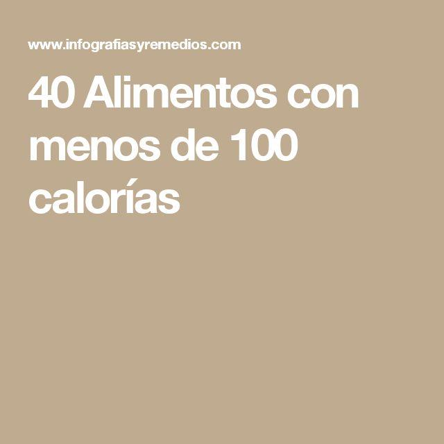 40 Alimentos con menos de 100 calorías