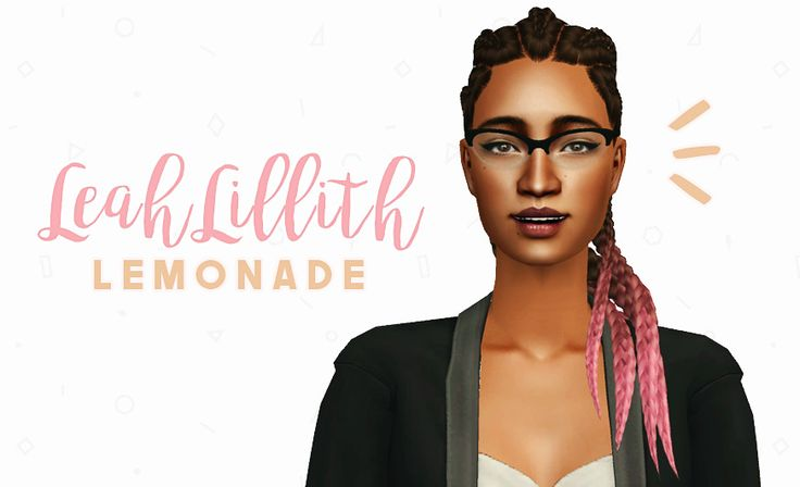 4t2 LeahLillith Lemonade. Gorgeous hair with two deal-breakers for some people: no ages besides young adult - adult - elder and a whopping polycount of 43k polys. Couldn't reduce it because Milkshape kept crashing when I tried. You have been warned!...