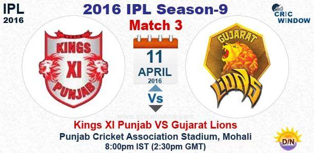 IPL 2016:Match 3 : Punjab vs Gujarat Live PCA Stadium, Mohali @ 8:00 pm http://www.cricwindow.com/…/kxip-vs-gl-live-preview-match3.… http://www.cricwindow.com/cricket_live_scores.html http://www.cricwindow.com/cricket-live-match-video.html