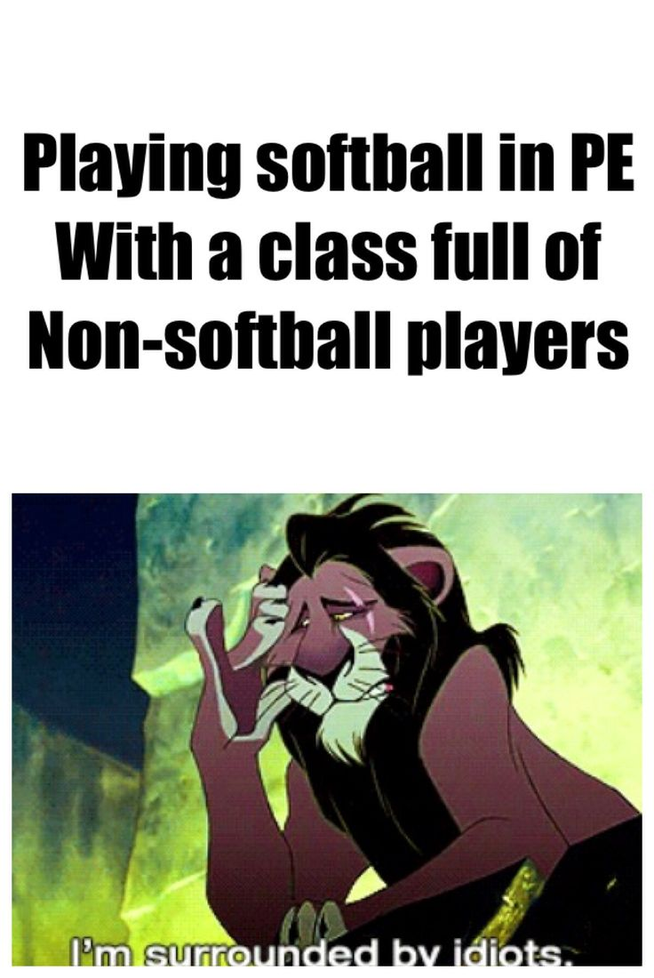 I I don't play softball, but this happens in hockey and netball every time!