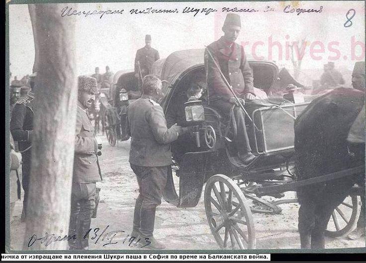 Balkan Savaşı. Edirne'de esir alınan Şükrü paşa General Vazov tarafından Sofya'ya gönderiliyor...13.03.1913. Bg Devlet Arşivi.
