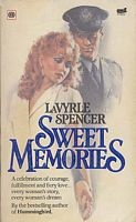Sweet Memories by LaVyrle Spencer - I still read this once every year or two.