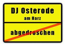 Discjockey für den Landkreis Osterode am Harz in Niedersachsen