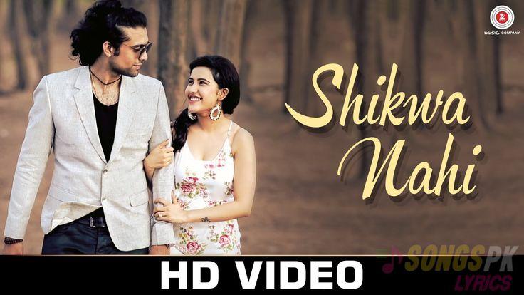 Shikwa Nahi mp3 Lyrics (Shikwa Nahi mp3 Download) – Jubin Nautiyal.Shikwa Nahi Lyrics is evergreen Hindi love song soulfully sung by Jubin Nautiyal featuring female model Sheena Bajaj.The song 'S…