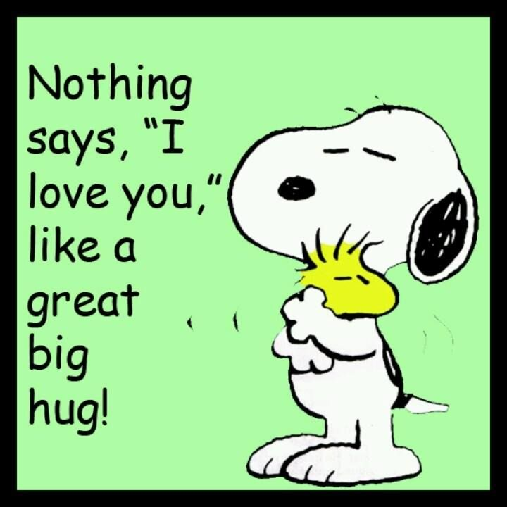 "Peanuts - Nothing says ""I love you"" like a great big hug.  <3"