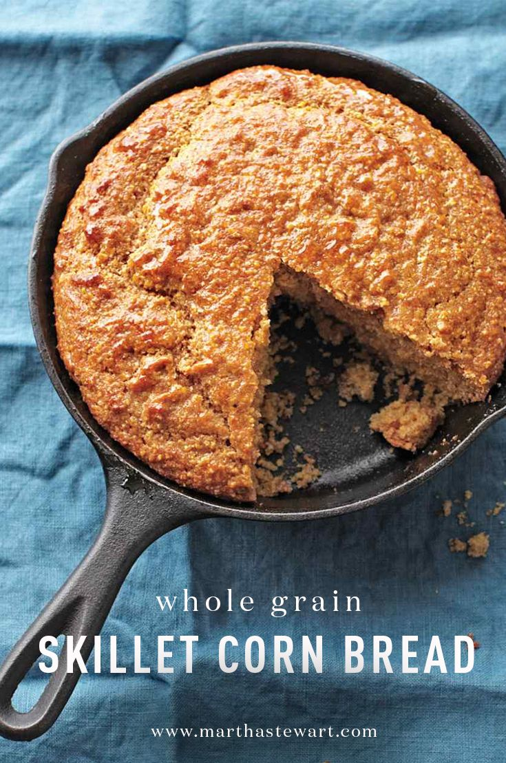 Pull out your cast iron for this Thanksgiving stalwart: It's the key to a perfect crust. Preheating the pan ensures that the batter gets nice and crispy. Balancing cornmeal with fiber-rich whole-wheat flour makes the bread a filling stand-in for stuffing. For the most benefits, use a stone-ground whole-grain cornmeal, which still has some of the nutrient-dense corn hull and germ intact.