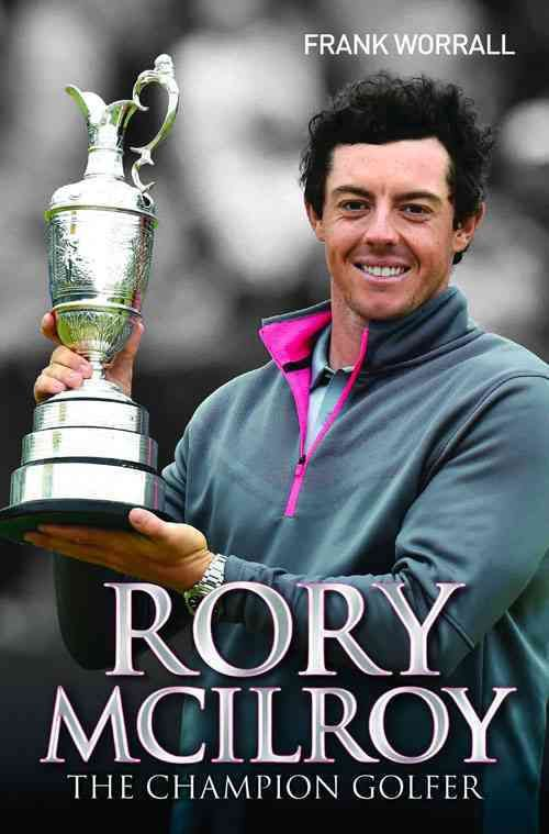 The fascinating story of one of golf's most amazing young talents, updated to include his milestone 2014 Open Championship victory Hard-hitting Rory McIlroy was destined to become a professional golfe