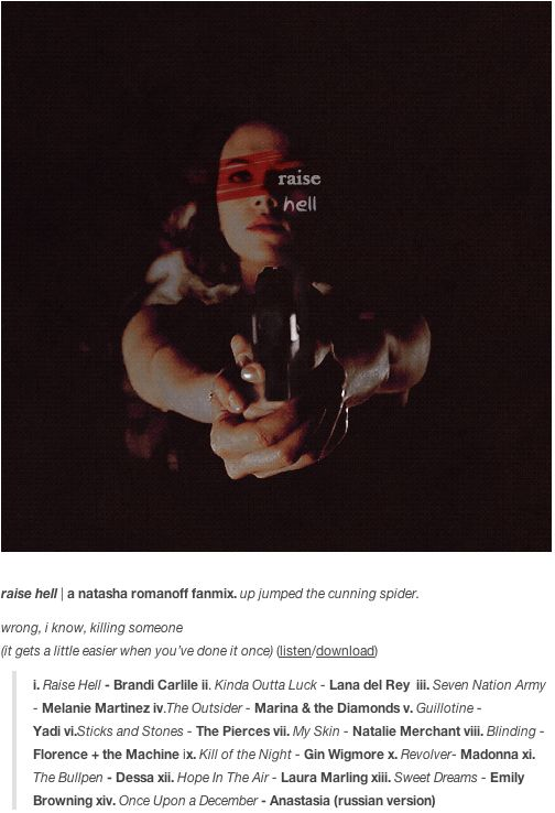 Raise Hell - Inspired by Natasha Romanoff (Avengers) | 31 Flawless Fanmixes For All Your Favs