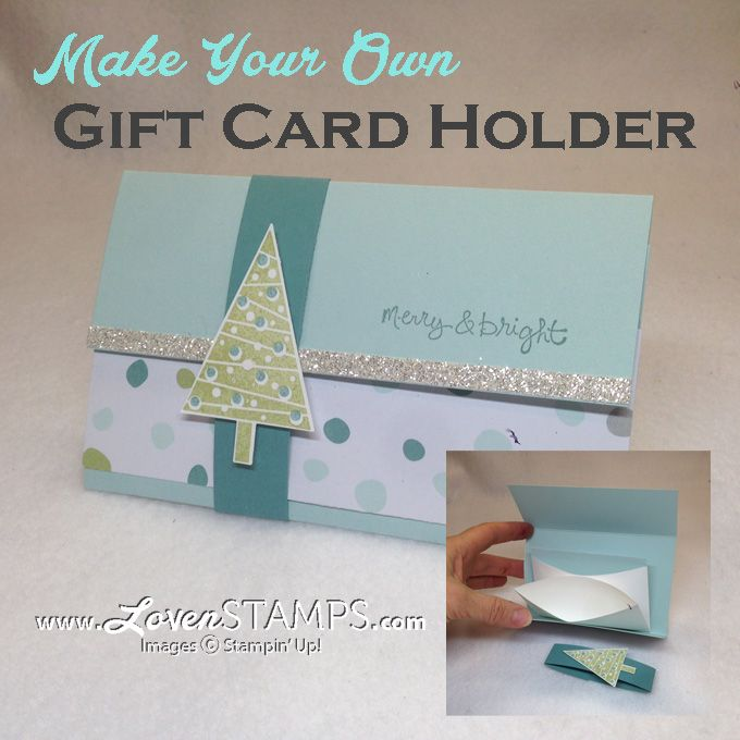 Make your own Gift Card Holder: Festival of Trees stamp and punch from Stampin' Up!, project by LovenStamps