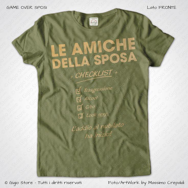Magliette Addio al Nubilato Amiche della Sposa T-Shirt colore Muschio Irlandese Stampa Colore Oro Taglia XS, S, M, L, XL