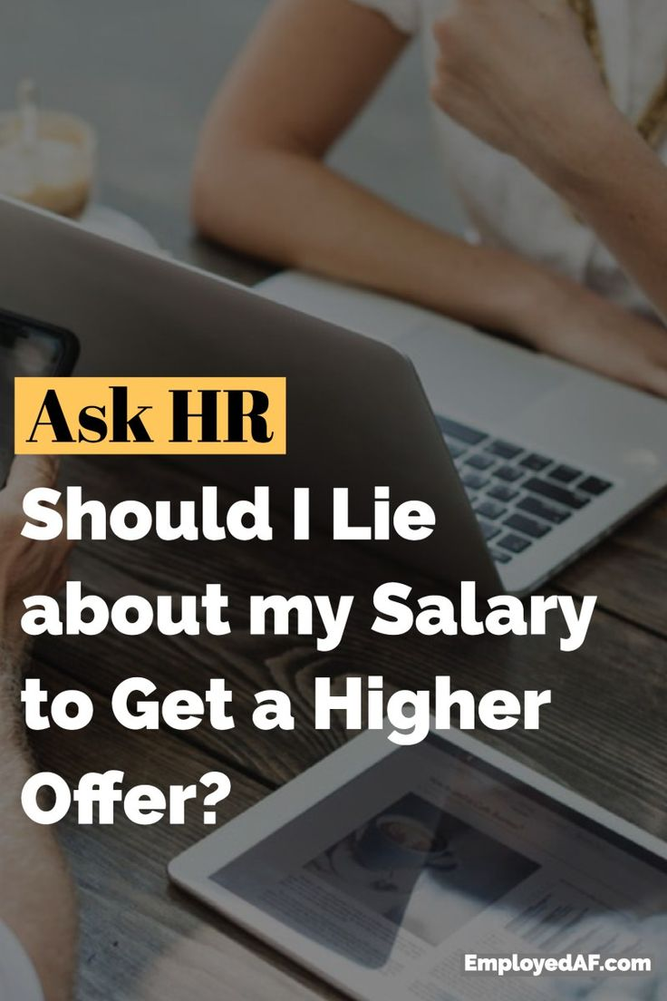 Can I Lie about my Salary to