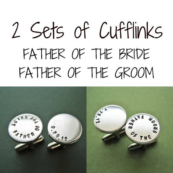 2 Sets of Cufflinks - Father of the Groom - Father of the Bride - Personalized Cuff links