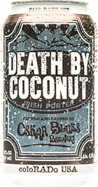 Oskar Blues - Death by Coconut - Intense fresh cacao flavors swirl with popping coconut aromas, all supported by a semi-sweet porter made from loads of dark chocolate and extra dark caramel malt. This limited release once a year.
