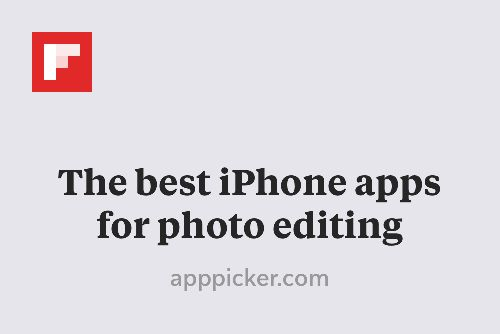 The best iPhone apps for photo editing http://flip.it/LmLOj