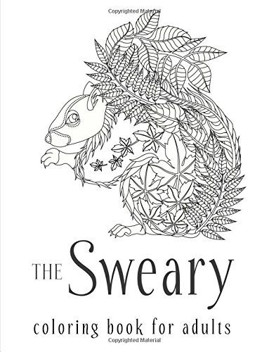 the sweary coloring book for adults swear word coloring book by sweary coloring book