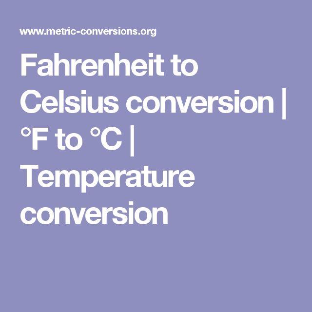 Fahrenheit to Celsius conversion | °F to °C | Temperature conversion