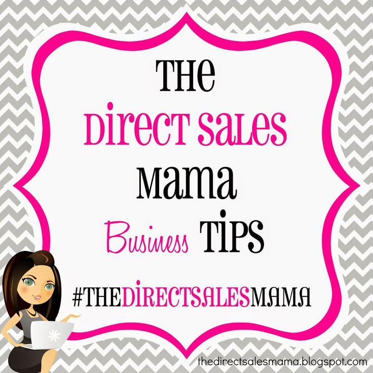The Direct Sales Mama: The Direct Sales Mama Business Tips