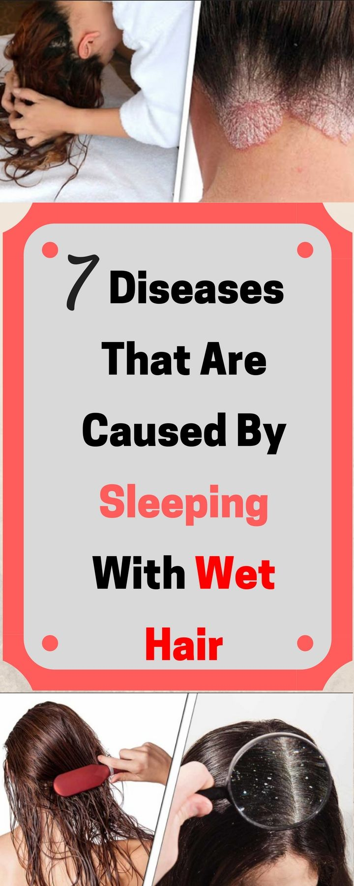 7 Diseases That Are Caused By Sleeping With Wet Hair!