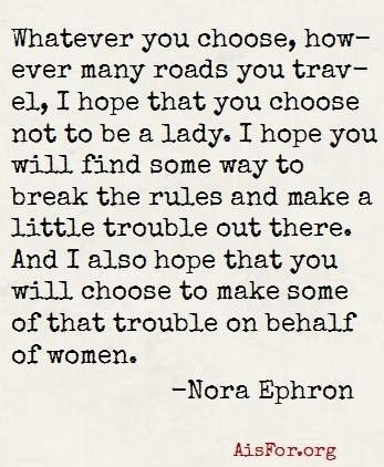 Listen to Nora...Nora Ephron, Heartfelt Quotes, Motivation Quotes, Girls Power, Noraephron, Crossword Puzzle, Inspiration Quotes, The Rules,  Crossword