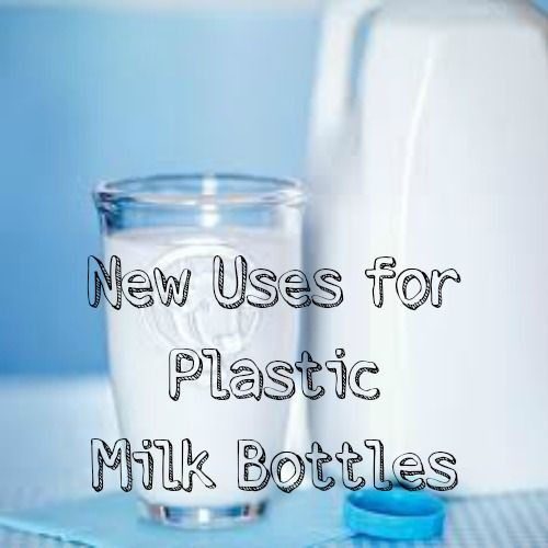 Inspiration For Moms: Six on Saturday: New Uses for Plastic Milk Bottles