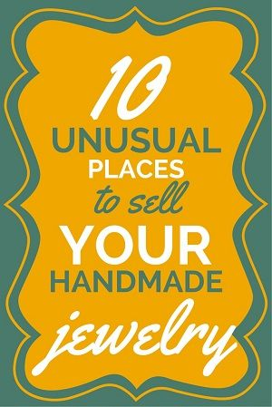 Resin Obsession blog:  Thinking of selling your handmade jewelry?  Here are 10 outside-of-the-box ideas on where to sell your baubles.