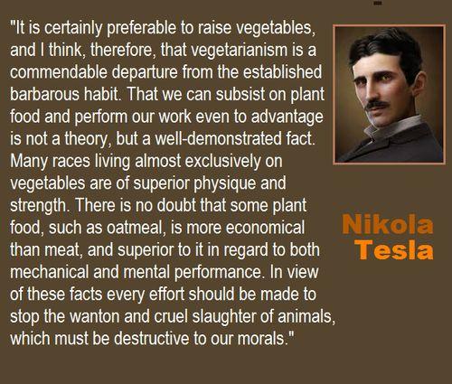 herbivore genius nikola tesla vegetarian quote