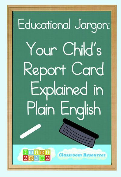 Educational Jargon:  Your Child's Report Card Explained in Plain English