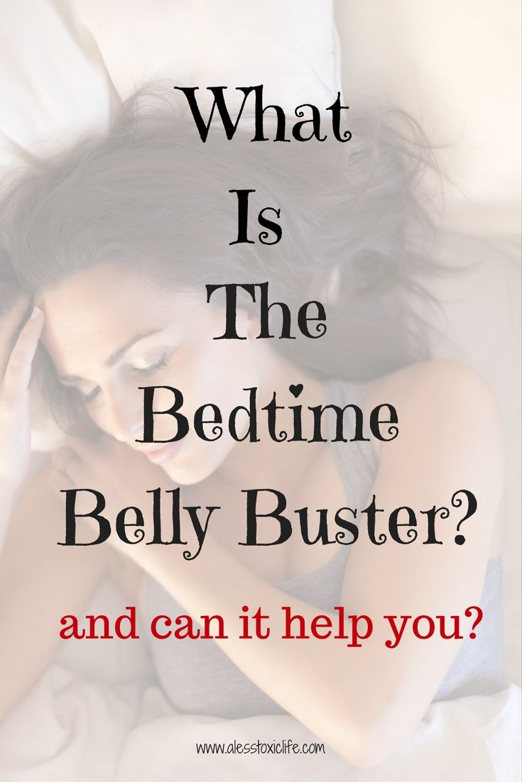 What is the Bedtime Belly Buster and can it help you?