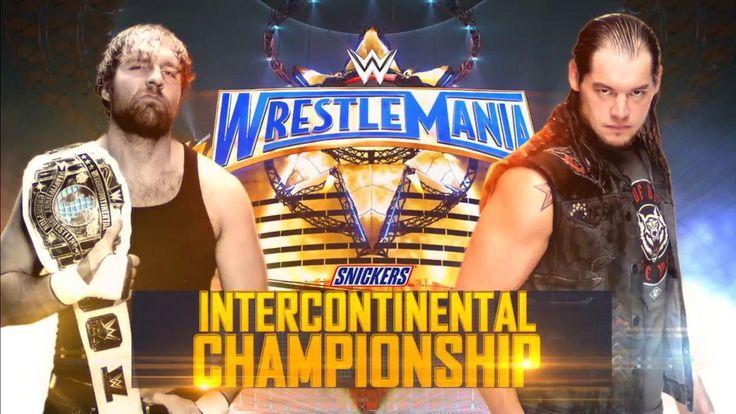 Dean Ambrose Vs Baron Corbin for the WWE Intercontinental Championship, Wrestlemania 33