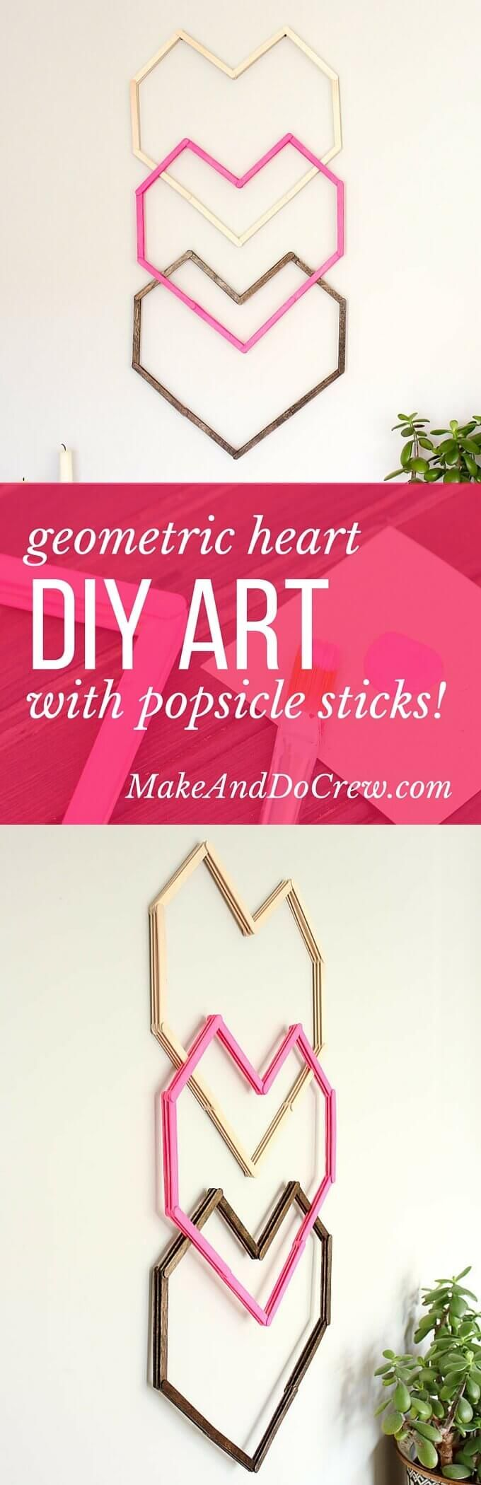 Geometric Heart DIY Wall Art--With Popsicle Sticks!