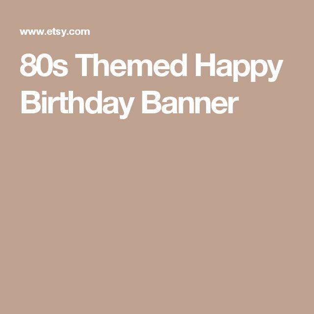 80s Themed Happy Birthday Banner