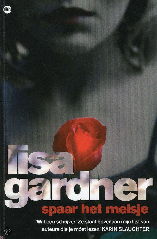 Lisa Gardner -  Spaar het meisje - 2012 - Kobo