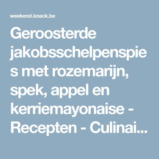 Geroosterde jakobsschelpenspies met rozemarijn, spek, appel en kerriemayonaise - Recepten - Culinair - KnackWeekend.be