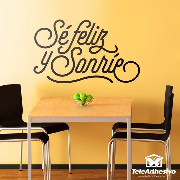 Vinilo decorativo Sé feliz y sonríe #teleadhesivo #decoracion