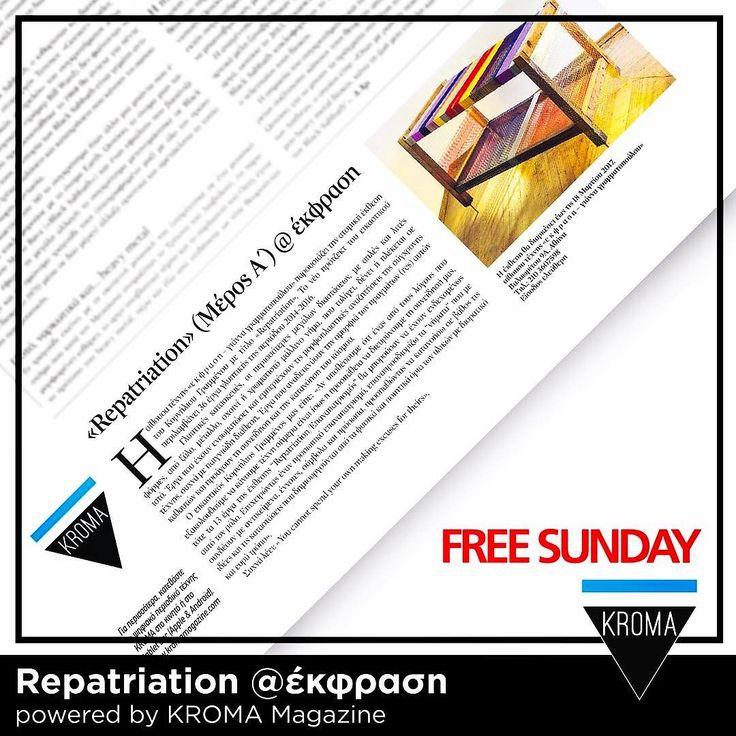 "KROMA Magazine & Kornelios Grammenos @ Free Sunday (12/02/17 pg.34) ""Repatriation"" @ ekfrasi-yianna grammatopoulou  Exhibition Duration: 09 Feb  27 Mar 2017  #KROMA #kromamagazine #artexhibition #freesunday #artmagazine"