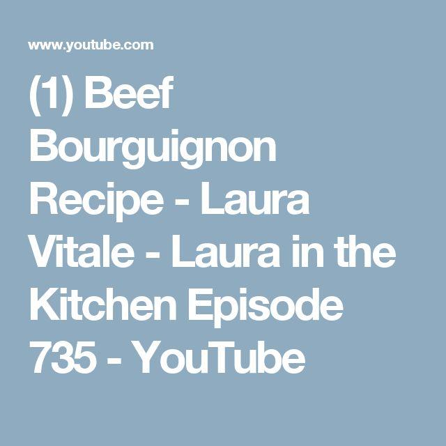 (1) Beef Bourguignon Recipe - Laura Vitale - Laura in the Kitchen Episode 735 - YouTube