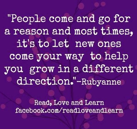 People come and go quote via www.Facebook.com/ReadLoveAndLearn