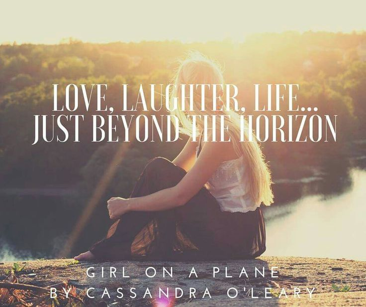 Love, laughter, life...just beyond the horizon. Girl on a Plane by Cassandra O'Leary. Coming soon!  #ebook #teaser