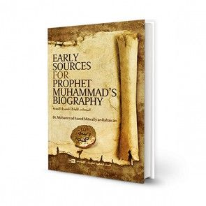 Early Sources of Prophet Muhammad's Biography by M Sa'eed Mitwally