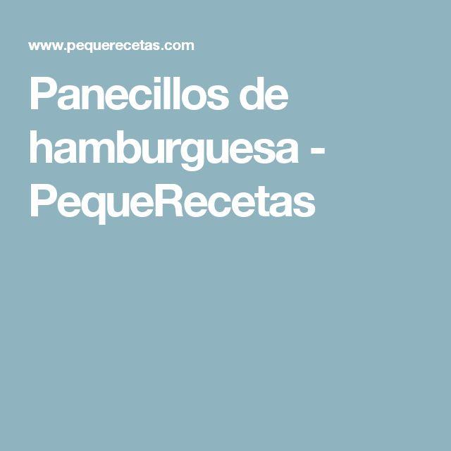 Panecillos de hamburguesa - PequeRecetas