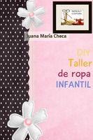 DIY- Taller de ropa INFANTIL by juany.cheji@gmail.com