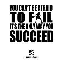 Basketball Wall Decals and Success Quotes. Lebron James Inspirational Quote Decals. NBA Basketball Players Life Quotes Wall Decor. Premium Quality Vinyl Art Decal Sticker Modern Wall Art Made in USA.