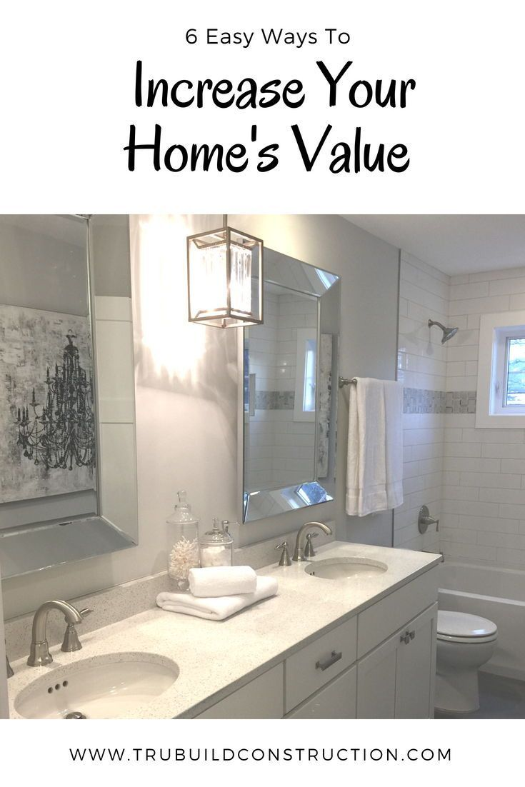 How To Increase Your Home S Value By Remodeling A Bathroom Trubuild Construction Diy Home Improvement Home Improvement Loans Home Improvement Projects