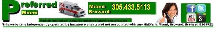El Mejor Seguro de Salud en Miami    El más completo y barato Plan Medico en Miami y Ft Lauderdale: Preferred Medical Plan