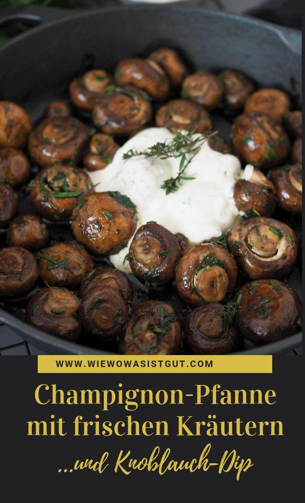 Leckere frische Champignons mit vielen frischen Kräutern (Thymian, Schnittlauch …   – Abnehmen – Rezepte und Tipps | Gruppenboard