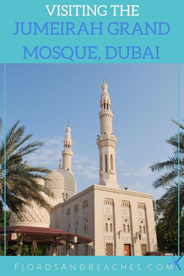 The Jumeirah Grand Mosque, Dubai. Visiting a mosque in Dubai.
