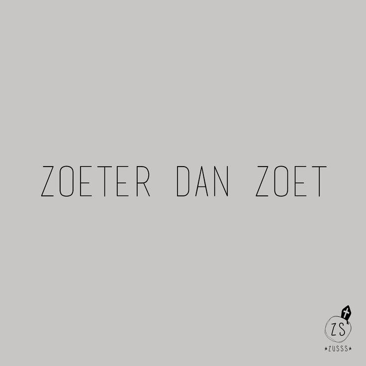 Zusss | Zoeter dan zoet | www.zusss.nl